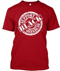"""#SupportBlackBusiness#BlackBusinessMatters ShortSleeved Shirt [ORDER NOW]"""