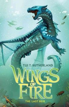 Wings of Fire: The Lost Heir....by Tui T. Sutherland~Love this book! GO TSUNAMI!
