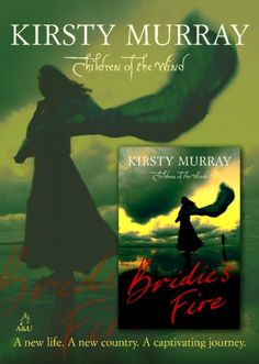 Poster for Bridie's Fire Historical Fiction, New Life, Bookmarks, Fire, Reading, Books, Movie Posters, Animals, Livros