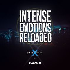 Para X and Ciacomix - Intense Emotions Reloaded 022 Radio Channels, Electronic Music, Trance, Addiction, Community, Artists, House, Trance Music, Home