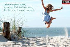 Unser Spruch des Tages! #bucherreisen #Meerweh #Strand