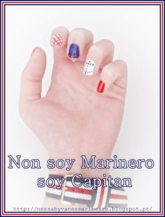 http://nessabyvanessaribeiro.blogspot.pt/2013/04/nails-non-soy-marinero-soy-capitan.html