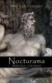 Rax Rinnekangas: Nocturama – Sebaldia lukiessa, Lurra editions, 2013