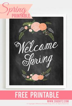FREE PRINTABLE Welcome spring floral chalkboard
