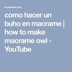 como hacer un buho en macrame | how to make macrame owl - YouTube