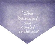 Shop She Believed she Could so She Did Quote Tissue Paper created by Motivate_Me. Unique Wrapping Paper, Present Wrapping, Done Quotes, Custom Tissue Paper, She Believed She Could, Small Gifts, Just Go, Party Favors, Presentation