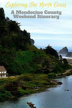 The best things to do on a Mendocino County weekend itinerary. From where to stay, eat, explore, activities, wineries and more.