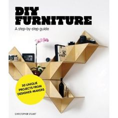 DIY Furniture: A Step-by-Step Guide --- http://www.amazon.com/DIY-Furniture-Step---Step-Guide/dp/1856697428/?tag=newwaywebmark-20
