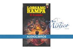audiolibro: EL ERMITAÑO / Lobsang Rampa (COMPLETO)