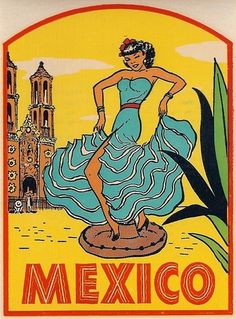 1949 Flamenco Dancer Mexico Travel Decal Mexican Graphic Design, Mexican Designs, Travel Ads, Vintage Travel Posters, Vintage Luggage, Poster Vintage, Mexican Art, Mexican Stuff, Arte Popular