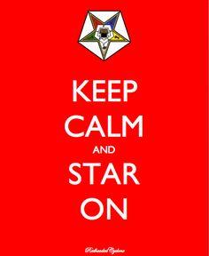 Eastern Star - Keep calm and Star on