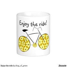 Enjoy the ride #coffee #mug. #zazzle #bike