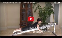 Sore neck, back and shoulder muscles can be both painful and irritating. Use these Total Gym rehab exercises to help your discomfort and stretch sore muscles