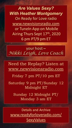 New Show Airing Thurs Sept 17, 2020 at 9 pm ET/6 pm PT on www.newvisionsradio.com - Are Values Sexy with my guest Heather C Montgomery from PleazeMe.com. See full details on www.readyforloveradio.com/sexyvalues.