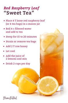 Healthy Breakfast Ideas There's evidence that drinking red raspberry leaf tea throughout the latter half of your pregnancy can make labor and delivery easier. Try this refreshing iced version—it tastes just like Sweet Tea. Red Raspberry Leaf, Raspberry Leaf Recipes, Tea Places, Foods To Avoid, Sweet Tea, Pregnancy Tips, Pregnancy Food Recipes, Pregnancy Fitness, Pregnancy