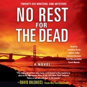 I just finished listening to No Rest for the Dead (Unabridged) by David Baldacci (introduction), Laurie H. Armstrong, Sandra Brown, Jeffery Deaver, Robert Dugoni, Brian Gruley, J. A. Jance, narrated by James Colby, Richard Ferrone, Carol Monda on my #AudibleApp. https://www.audible.com/pd?asin=B0057IUO56&source_code=AFAORWS04241590G4