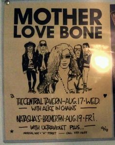 The one and only.... Oh, Mother Love Bone. And I love the handrawn poster. My best friend & I used to make posters for our boyfriends who were in the same band. Memories. I seriously scored!