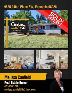 Congratulations Melissa Canfield on your SOLD listing in Edmonds !! Awesome !!  Smarter, Bolder, Faster transactions! Just contact Melissa or our Kirkland office @ 425-250-3301.  MLS# 978556 http://www.century21.com/property-C21MC8BKW