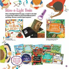 Shine a flashlight behind the pages of these books to reveal what is hidden in and around different places and things! The Shine-a-Light series from Usborne Books.