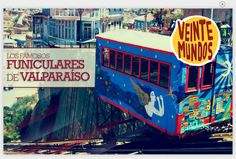 VeinteMundos Magazines:  los Funiculares (Ascensores) de Valparaíso
