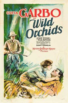 WILD ORCHIDS - Greta Garbo - Lewis Stone - Nils Asher - Directed by Sidney Franklin - MGM - Movie Poster.