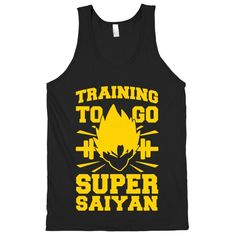 Training to Go Super Saiyan | Activate Apparel | T-Shirts, Tanks, Sweatshirts and Hoodies