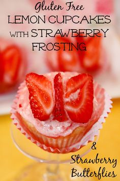 Gluten Free Lemon Cupcakes with Strawberry Frosting and Butterfly Toppers