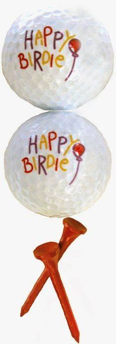 "Happy ""Birdie"" golf balls."