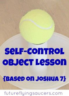 Use a jar, bowl, toilet paper roll, and a tennis ball, to teach a fun self-control object lesson! Youth Group Lessons, Kids Church Lessons, Bible Lessons For Kids, Youth Groups, Youth Ministry Lessons, Preschool Bible Lessons, Young Women Lessons, Sunday School Activities, Bible Activities