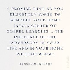 """""""I promise that as you diligently work to remodel your home into a center of gospel learning, over time your Sabbath days will truly be a delight. Your children will be excited to learn and to live the Savior's teachings, and the influence of the adversary in your life and in your home will decrease."""" From #PresNelson's inspiring #GeneralConference facebook.com/223271487682878 talk lds.org/general-conference/2018/10/becoming-exemplary-latter-day-saints Learn more facebook.com/FamilyProclamation. Sabbath Day, Healthy Marriage, General Conference, Marriage And Family, I Promise, Savior, Breakup, Inspirational Quotes, How To Plan"""