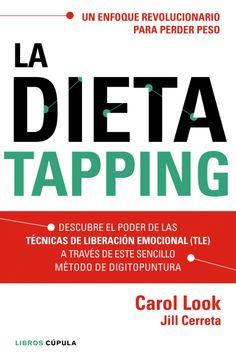 La dieta tapping - Carol Look #roslena #reus #libros #dieta #tapping