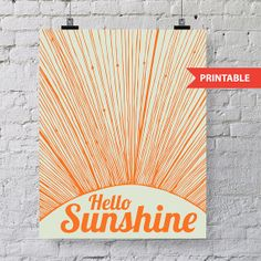 "8x10 PRINTABLE instant download! ""Hello SUNSHINE"" Easy DIY art.  Print, Frame, Done. Makes a great gift!!! on Etsy, $5.00"