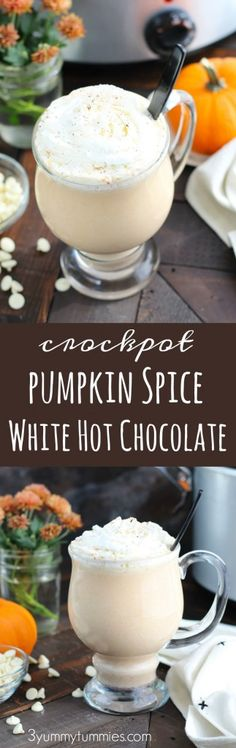 This Crockpot Pumpkin Spice White Hot Chocolate is perfect or holiday entertaining with pumpkin puree, sweetened condensed milk and white chocolate chips.  Add a shot of Rum Chata or Butterscotch Schnapps for the adult version! #hotchocolate #drinks #crockpot