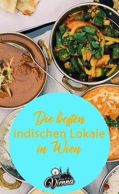 Von Korma über Curry und noch vieles mehr erzählen wir euch hier am Blog. Die besten indischen Lokale in Wien erwarten euch! Korma, Lokal, Places To Eat, Vienna, Austria, Curry, Sailing, Restaurants, To Go