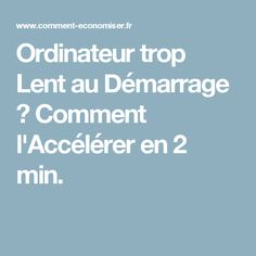 Ordinateur trop Lent au Démarrage ? Comment l'Accélérer en 2 min. Windows 10, Multimedia, Vba Excel, Wifi, Mac Ipad, Sem Internet, Electronics Projects, Geek Stuff, Coding