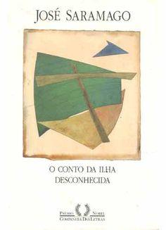 O conto da ilha desconhecida - José Saramago (2014)
