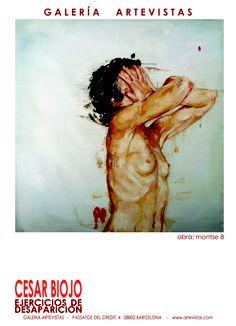 """EXHIBITION   """"EJERCICIOS DE DESAPARICION""""  CESAR BIOJO    http://www.artevistas.com/b2c/index.php?page=pp_productos.php=2=1=175"""