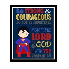 Show your little Superhero just how brave and courageous he/she is with this handmade print!