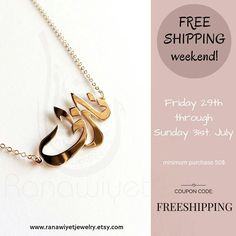 Enjoy free shipping on all your purchases this weekend exceptionally with coupon code: FREESHIPPING Offer valid on ALL pieces, although minimum purchase of 50$ is required.  Happy shopping! ☺ #etsy #couponcode #promotioncode #arabicnamenecklace