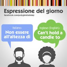 English / Italian idiom: Can't hold a candle to