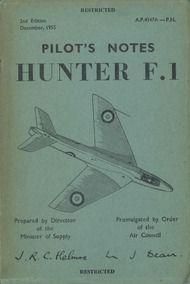 Hawker Hunter F.1  Aircraft  Pilot's Notes Manual A.P. 4347A-P.N. - 1955