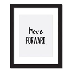 Hang this beautiful 'Move Forward' inspirational quote print on your wall. Original artwork, digitally printed on high - quality matte paper. Anxiety Attacks Symptoms, Email Subject Lines, Thinking Quotes, Daily Inspiration Quotes, Inevitable, Motivate Yourself, Business Quotes, Weight Loss Motivation, Fitness Motivation