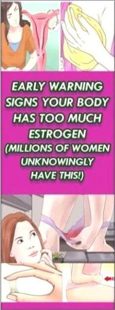 Early Warning Signs Your Body Has TOO MUCH Estrogen