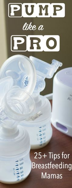 Here are 25 breast pumping tips and tricks for breastfeeding mothers!