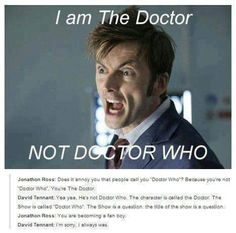 His name is the Doctor!!!