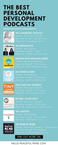 Best personal development podcasts for 2017. This list includes podcasts about mindfulness, personal growth, minimalism, happiness and more. Go to HelloPeacefulMind.com to get more details on each one of them! #personaldevelopment #selfdefenseinfographic
