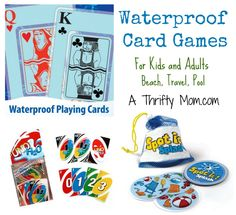 Waterproof Card Games for Kids and Adults - Great for the Beach, Travel, or at the Pool ~ A Thrifty Mom