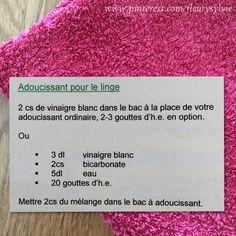 2 recettes d'adoucissant pour le linge (Pour la recette no2, attention au mélange bicarbonate+vinaigre....ça mousse!! Prévoir un récipient assez grand). J'ai testé...ça marche!