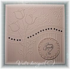 Sympathy Cards, Greeting Cards, Embossed Cards, Stamping Up Cards, Masculine Cards, Embossing Folder, Flower Cards, Die Cutting, Cardmaking