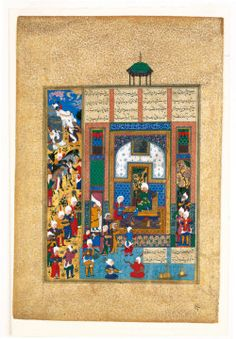 Folio From The Shahnama Of Shah Tahmasp: Sindukht Brings Gifts To The Court Of Sam | The Aga Khan Museum: Arts of the Book: Illustrated Texts, Miniatures - Safavid, c. 1522-35 CE